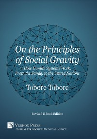 Cover On the Principles of Social Gravity [Revised edition]