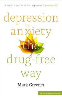 Cover Depression and Anxiety the Drug-Free Way