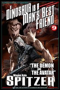 "Cover A Dinosaur Is A Man's Best Friend 9: ""The Demon and the Avatar"""