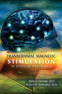 Cover Transcranial Magnetic Stimulation in Clinical Psychiatry