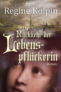 Cover Die Rückkehr der Lebenspflückerin