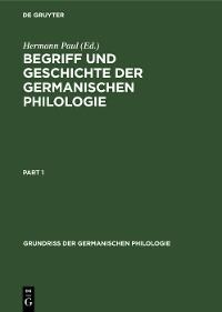 Cover Begriff und Geschichte der germanischen Philologie