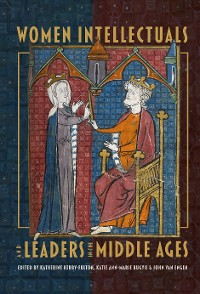 Cover Women Intellectuals and Leaders in the Middle Ages