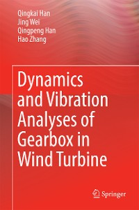 Cover Dynamics and Vibration Analyses of Gearbox in Wind Turbine