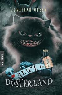 Cover Alice im Düsterland - Ein Fantasy-Spielbuch