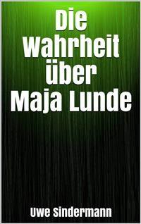 Cover Die Wahrheit über Maja Lunde