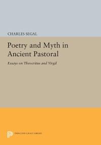 Cover Poetry and Myth in Ancient Pastoral
