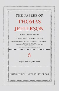 Cover The Papers of Thomas Jefferson, Retirement Series, Volume 3