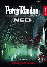 Cover Perry Rhodan Neo 182: Festung der Allianz