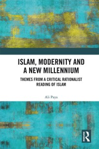 Cover Islam, Modernity and a New Millennium