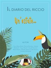 Cover Il diario del Riccio vol. 1 - Un'estate