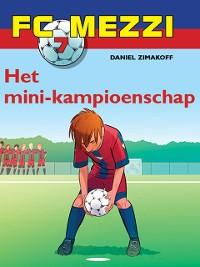 Cover FC Mezzi 7 - Het mini-kampioenschap