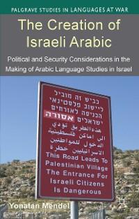 Cover The Creation of Israeli Arabic