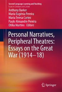 Cover Personal Narratives, Peripheral Theatres: Essays on the Great War (1914–18)