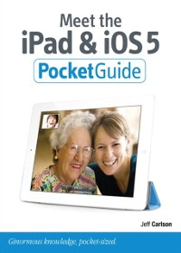 Cover Meet the iPad and iOS 5