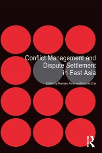 Cover Conflict Management and Dispute Settlement in East Asia