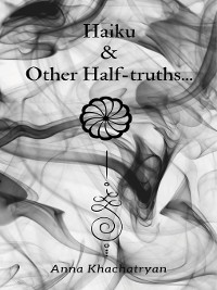 Cover Haiku & Other Half-truths...