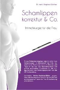 Cover Schamlippenkorrektur & Co. - Intimchirurgie für die Frau