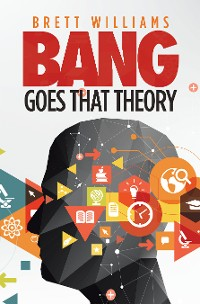 Cover Bang Goes That Theory