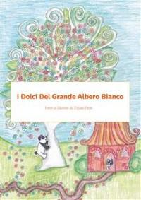 Cover I Dolci del Grande Albero Bianco