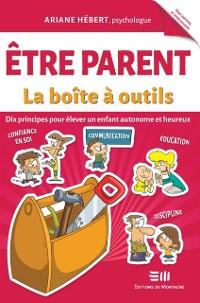 Cover Etre parent - La boite a outils