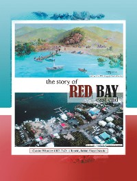 Cover The Story of  Red Bay, East End