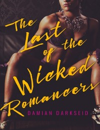 Cover Last of the Wicked Romancers