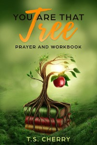 Cover You are that Tree Prayer and Workbook