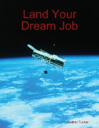Cover Land Your Dream Job