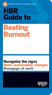 Cover HBR Guide to Beating Burnout