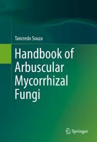 Cover Handbook of Arbuscular Mycorrhizal Fungi