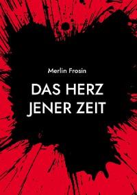 Cover Das Herz jener Zeit