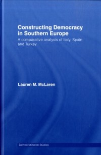 Cover Constructing Democracy in Southern Europe