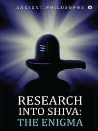Cover Research Into Shiva: The Enigma