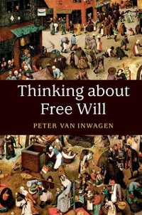 Cover Thinking about Free Will