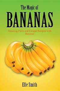 Cover The Magic of Bananas