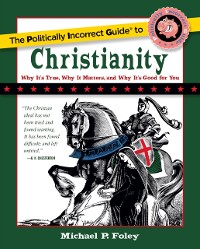 Cover Politically Incorrect Guide to Christianity