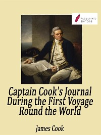 Cover Captain Cook's Journal During the First Voyage Round the World