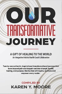 Cover Our Transformative Journey - A Gift of Healing to The World