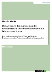 Cover Der Anspruch der Inklusion an den Sachunterricht. Qualitative Interviews mit Lehramtsanwärtern