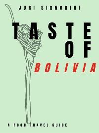 Cover Taste of... Bolivia