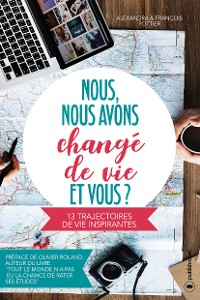 Cover Nous, nous avons changé de vie, et vous ?