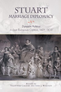Cover Stuart Marriage Diplomacy