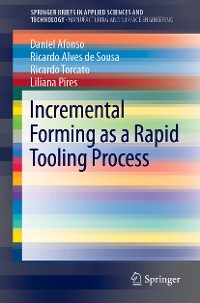 Cover Incremental Forming as a Rapid Tooling Process