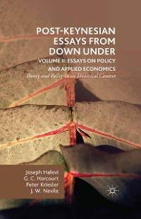Cover Post-Keynesian Essays from Down Under Volume II: Essays on Policy and Applied Economics