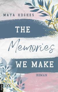Cover The Memories We Make