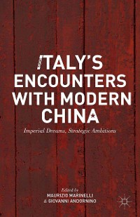 Cover Italy's Encounters with Modern China