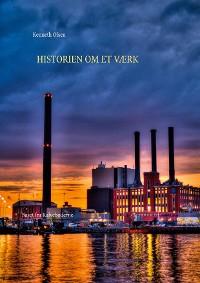 Cover Historien om et Værk