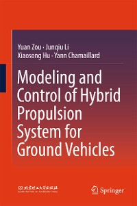 Cover Modeling and Control of Hybrid Propulsion System for Ground Vehicles