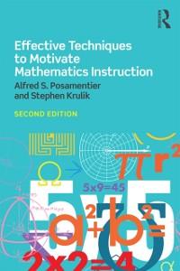 Cover Effective Techniques to Motivate Mathematics Instruction